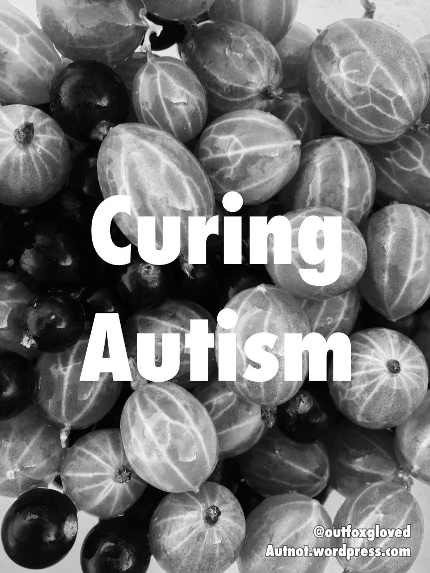 Curing Autism